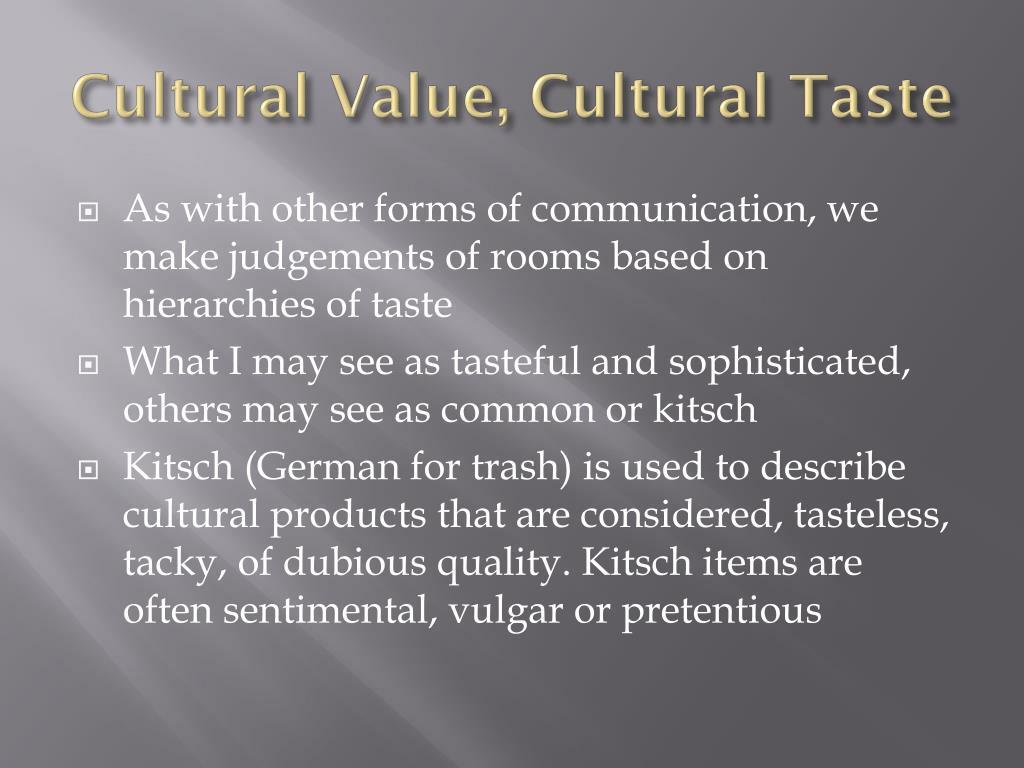Cultural Value, Cultural Taste