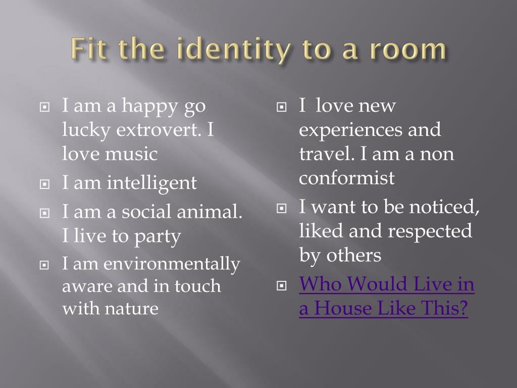 Fit the identity to a room