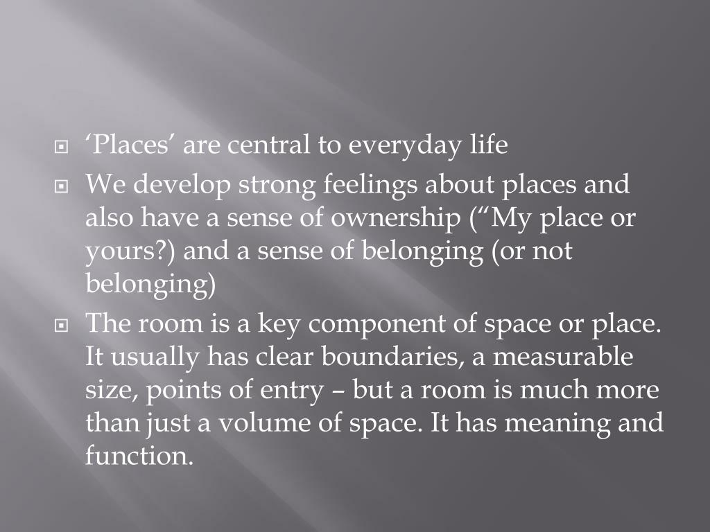 'Places' are central to everyday life