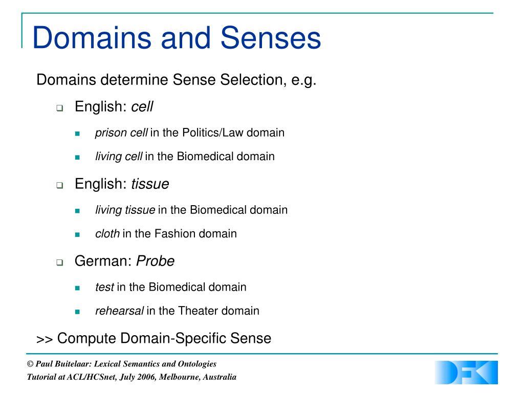 Domains and Senses