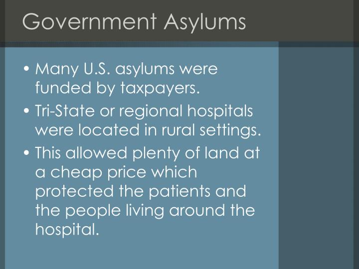 Government Asylums