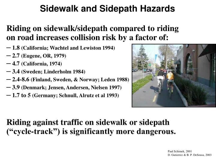 Sidewalk and Sidepath Hazards
