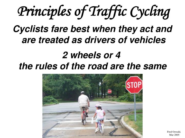 Principles of Traffic Cycling