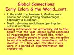 global connections early islam the world cont
