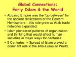 global connections early islam the world