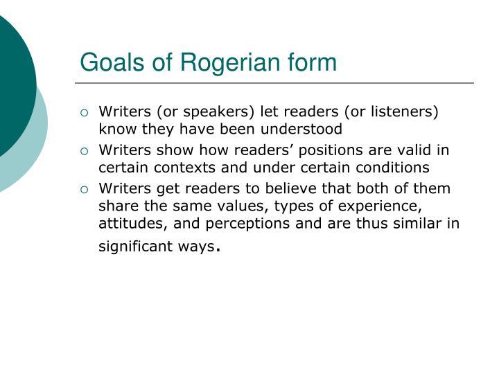 Goals of Rogerian form