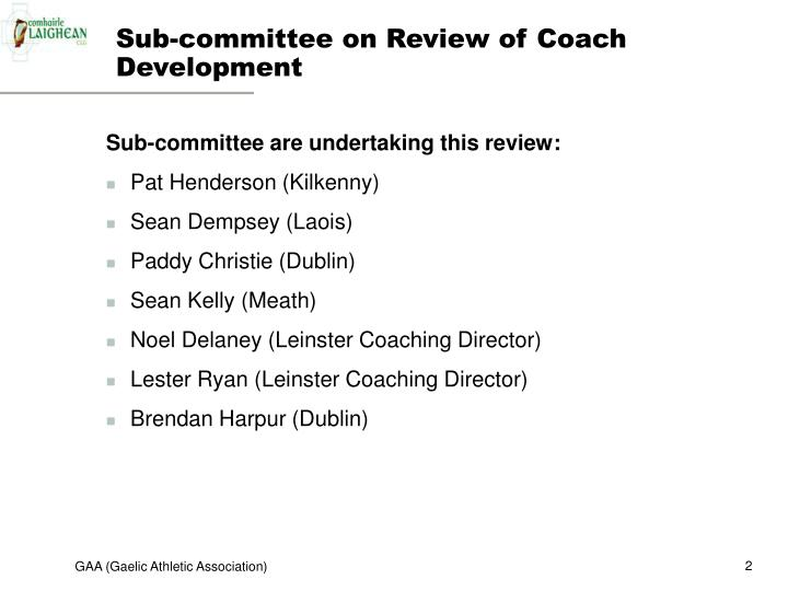 Sub committee on review of coach development