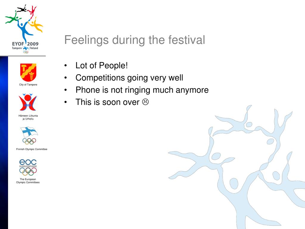 Feelings during the festival
