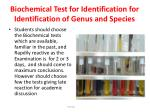 biochemical test for identification for identification of genus and species
