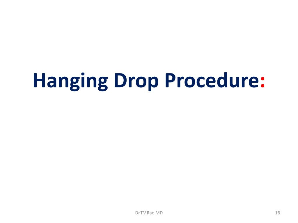 Hanging Drop Procedure