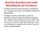 read the question and create mind map for all procedures