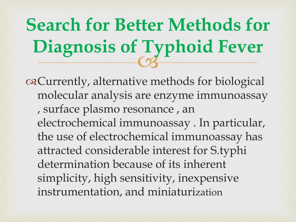 Search for Better Methods for Diagnosis of Typhoid Fever