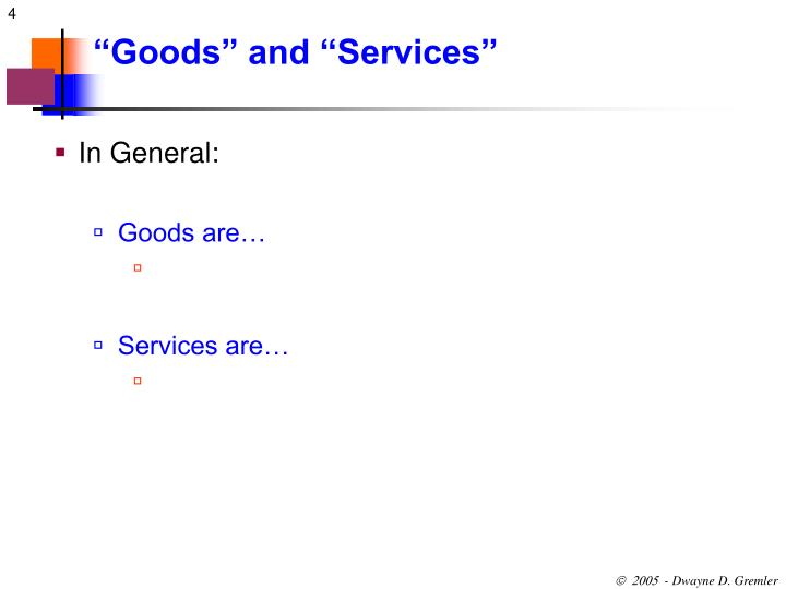 """Goods"" and ""Services"""
