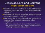 jesus as lord and servant hegel master and slave