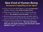 new kind of human being permanent i ndwelling of the spirit