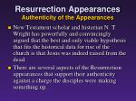 resurrection appearances authenticity of the appearances