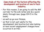 case study of the factors affecting the development and location of one hi tech industry1