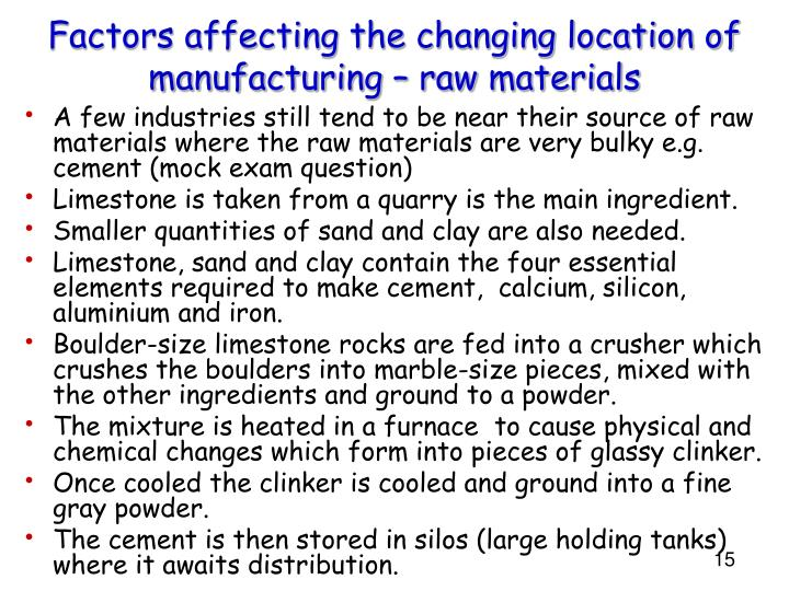Factors affecting the changing location of manufacturing – raw materials