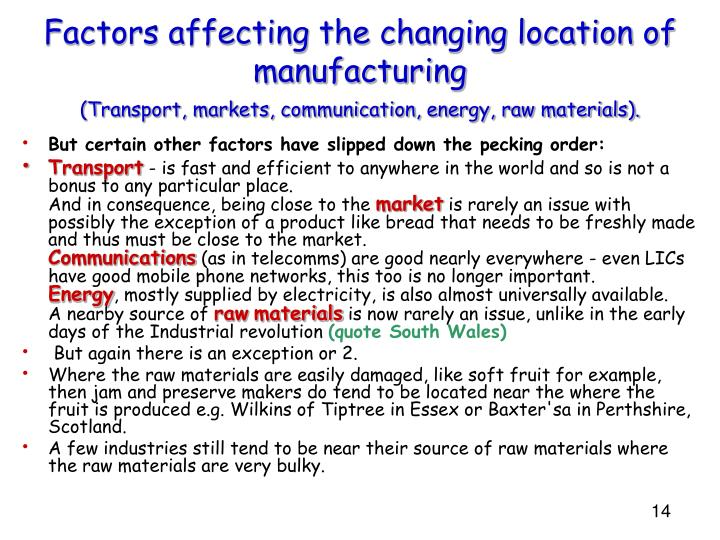 Factors affecting the changing location of manufacturing
