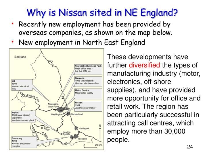 Why is Nissan sited in NE England?