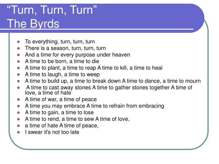 """""""Turn, Turn, Turn"""""""