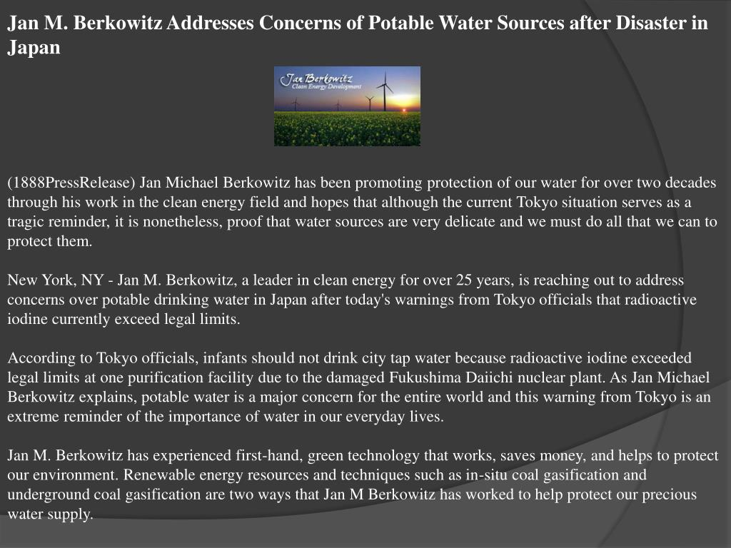 Jan M. Berkowitz Addresses Concerns of Potable Water Sources after Disaster in Japan