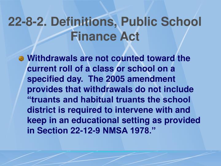 22-8-2. Definitions, Public School Finance Act