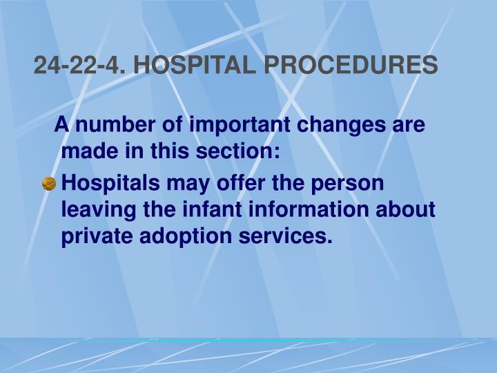 24-22-4. HOSPITAL PROCEDURES
