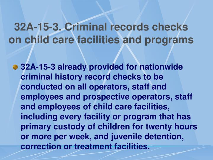 32A-15-3. Criminal records checks on child care facilities and programs