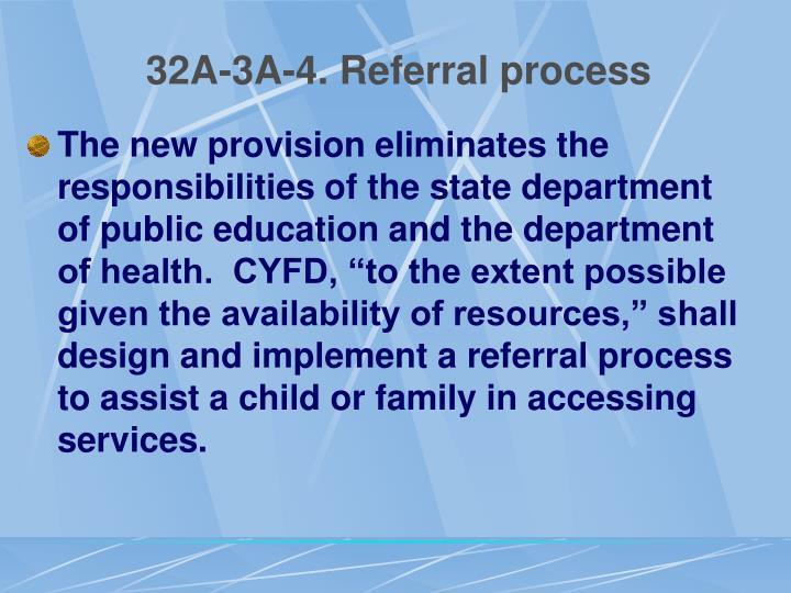 32A-3A-4. Referral process