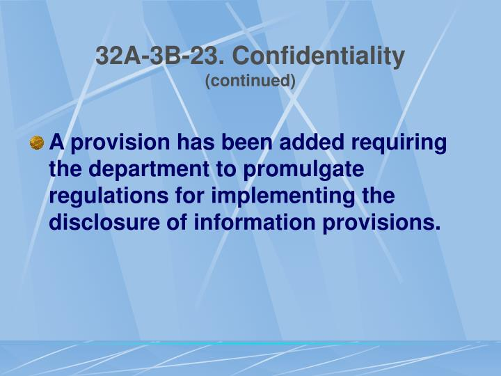 32A-3B-23. Confidentiality