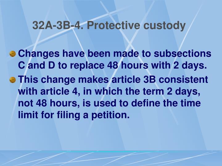 32A-3B-4. Protective custody
