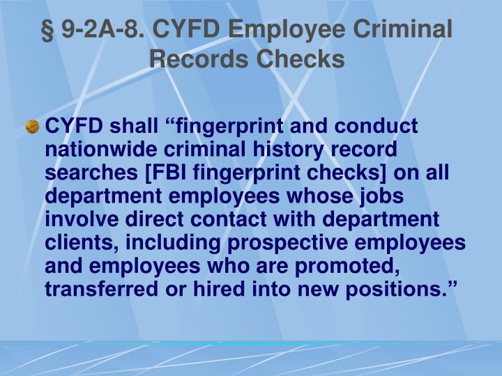 § 9-2A-8. CYFD Employee Criminal Records Checks