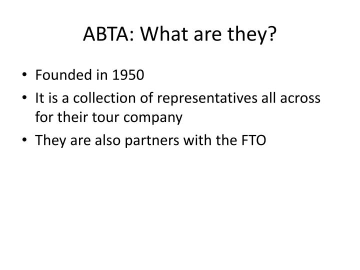 ABTA: What are they?