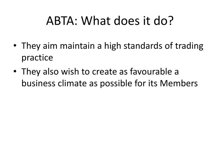 ABTA: What does it do?