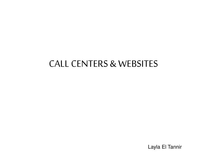 CALL CENTERS & WEBSITES
