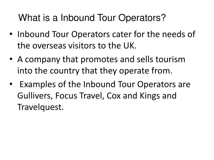 What is a Inbound Tour Operators?