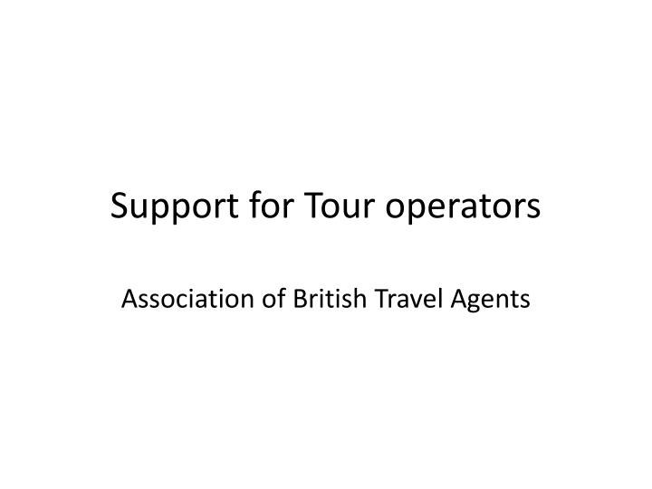 Support for Tour operators
