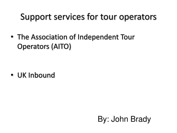 Support services for tour operators