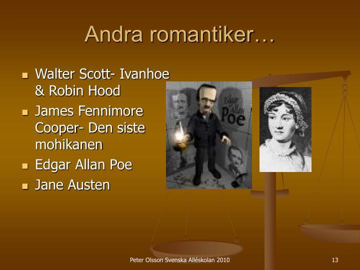 Andra romantiker…
