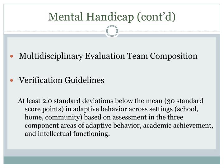 Mental Handicap (cont'd)