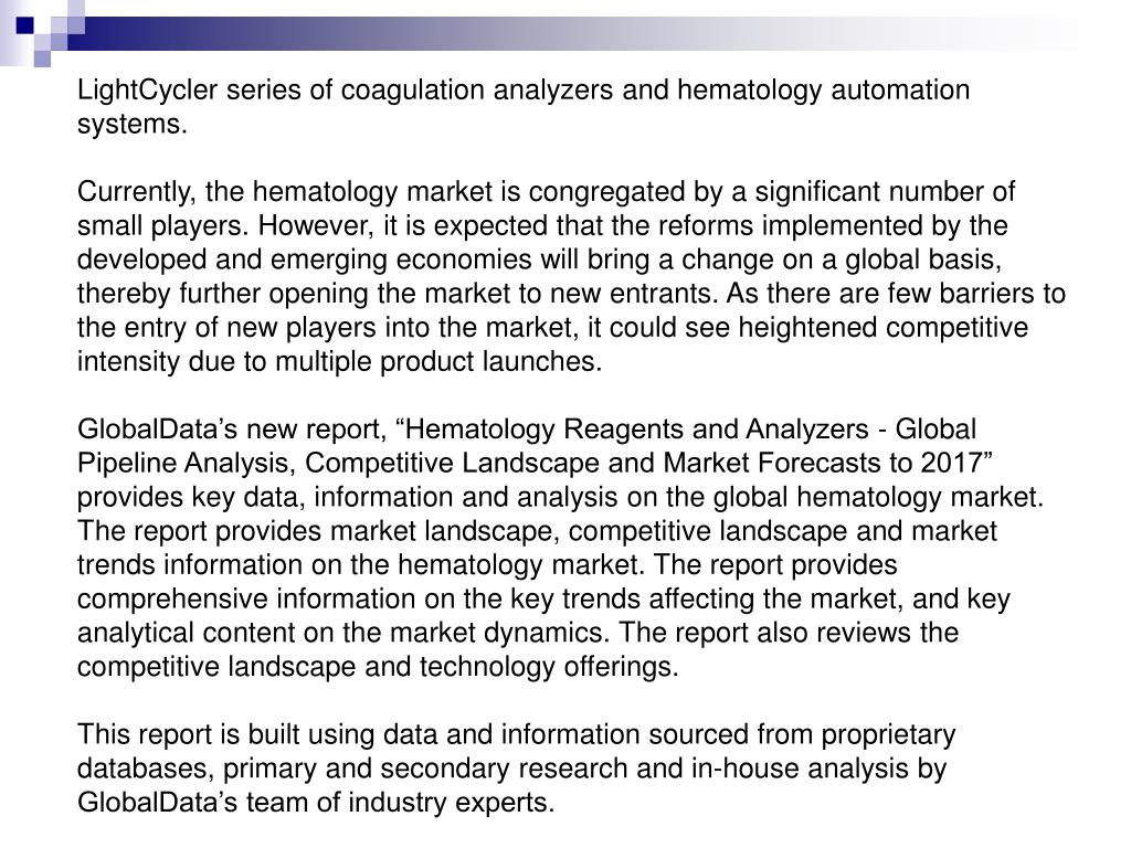 LightCycler series of coagulation analyzers and hematology automation systems.