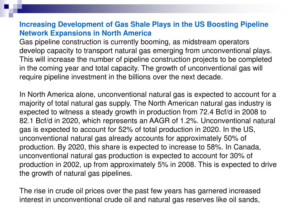 Increasing Development of Gas Shale Plays in the US Boosting Pipeline Network Expansions in North America