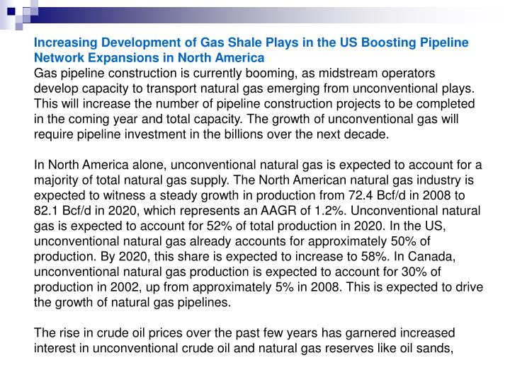 Increasing Development of Gas Shale Plays in the US Boosting Pipeline Network Expansions in North Am...
