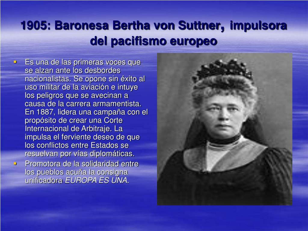 1905: Baronesa Bertha von Suttner