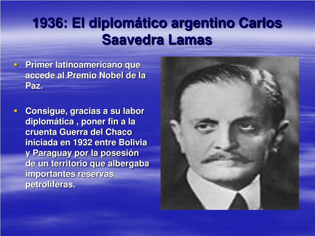 1936: El diplomático argentino Carlos Saavedra Lamas