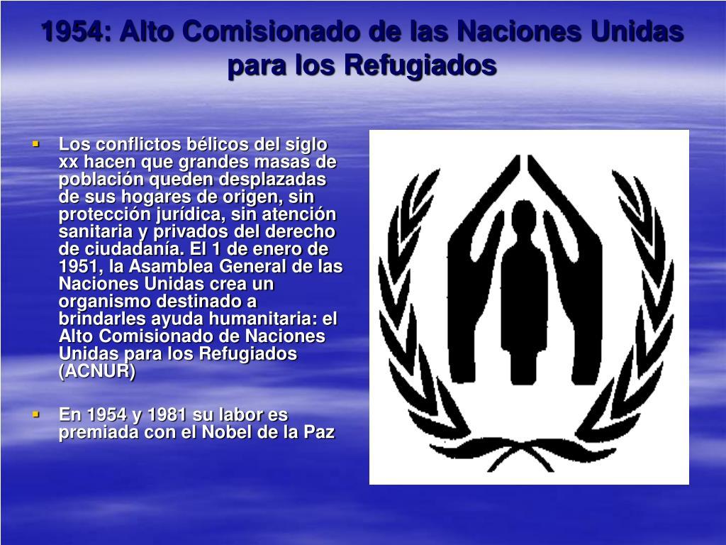 1954: Alto Comisionado de las Naciones Unidas para los Refugiados