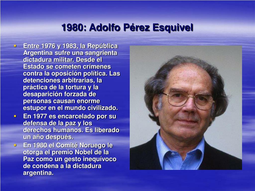 1980: Adolfo Pérez Esquivel