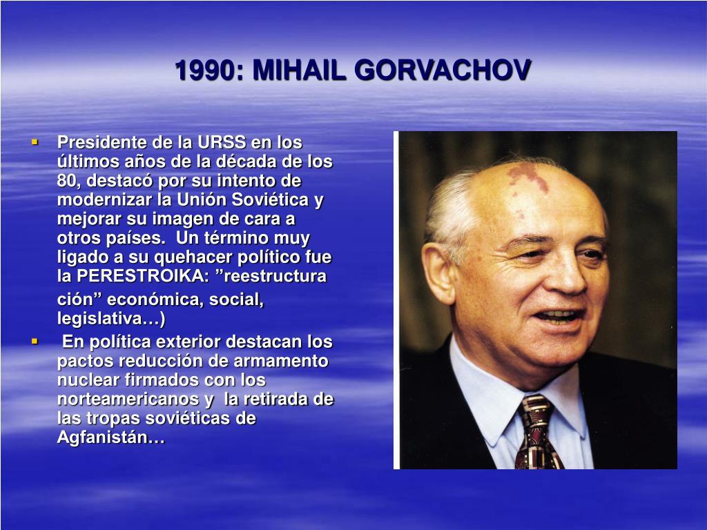 1990: MIHAIL GORVACHOV