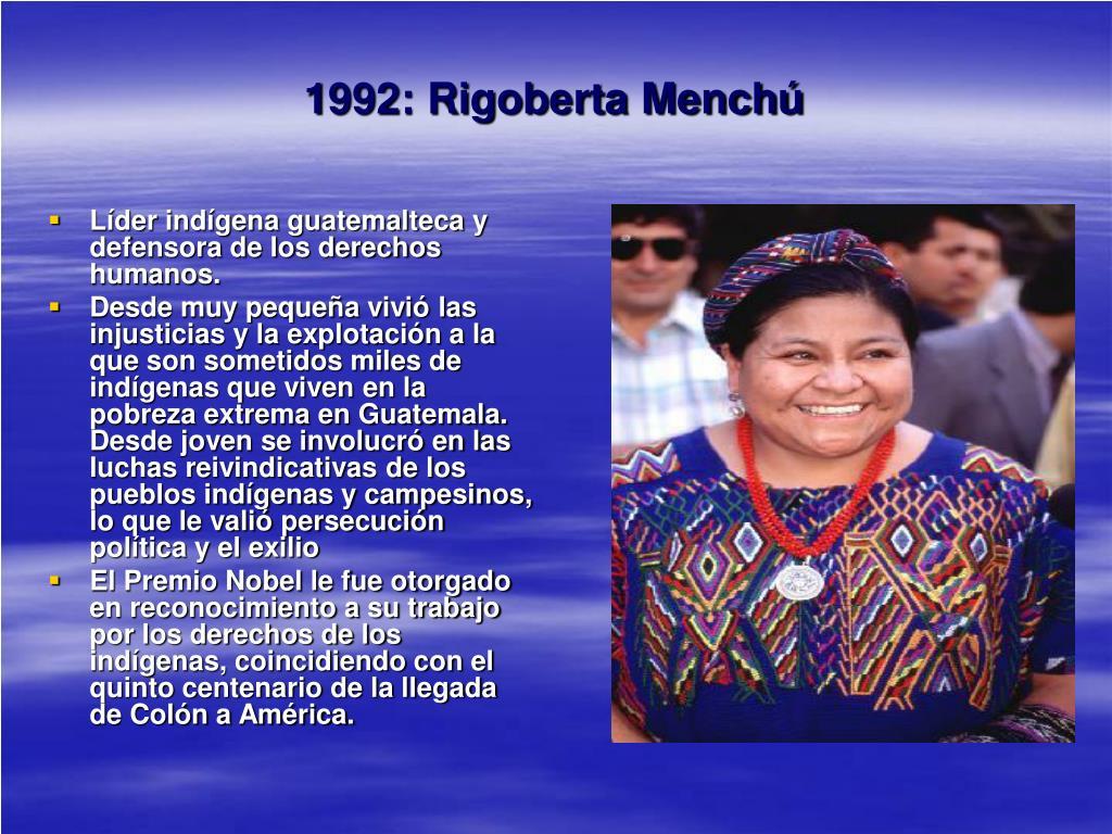1992: Rigoberta Menchú